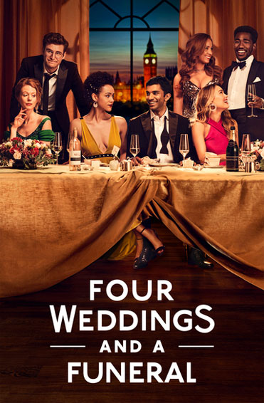 Four Weddings And A Funeral (series) Poster